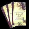 Heimbucher; Ich will dich trösten