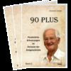 Dreßler, 90 PLUS Persönliche Erinnerungen im Horizont der Zeitgeschichte - Band 2